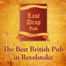Last Drop - Revelstoke British Pub